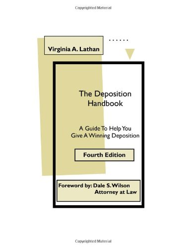 9780963619570: The Deposition Handbook: A Guide To Help You Give A Winning Deposition