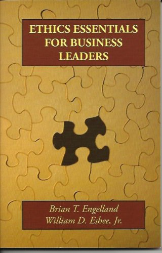 9780963622396: Ethics Essentials for Business Leaders