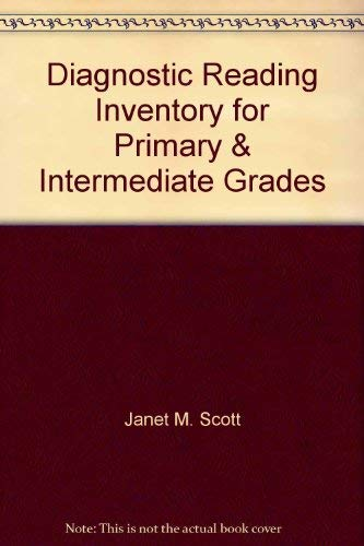Diagnostic Reading Inventory for Primary & Intermediate Grades: Scott, Janet M.