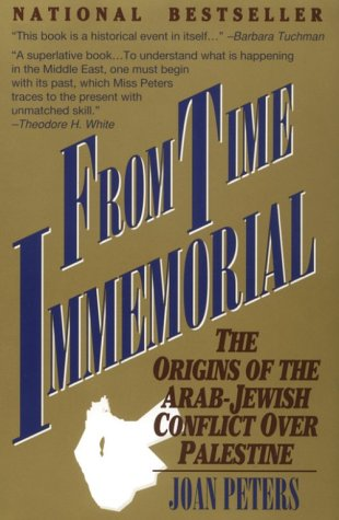 9780963624208: From Time Immemorial: The Origins of the Arab-Jewish Conflict over Palestine