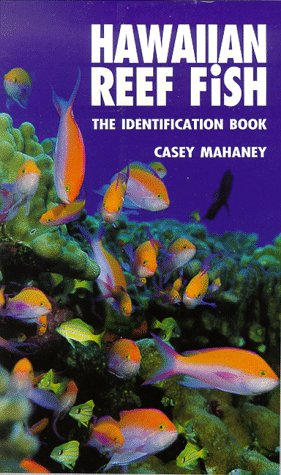 Casey mahaney used books rare books and new books for Hawaiian reef fish