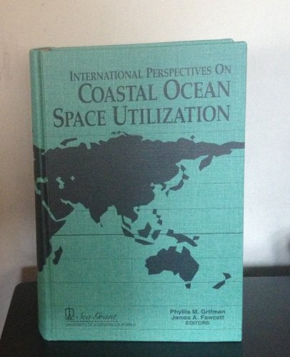 9780963625304: International Perspectives on Coastal Ocean Space Utilization