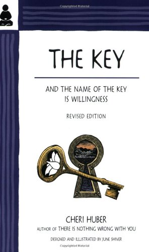 KEY: And The Name Of The Key Is Willingness (designed & illustrated by June Shiver)