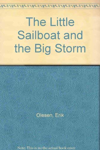 9780963627452: The Little Sailboat and the Big Storm