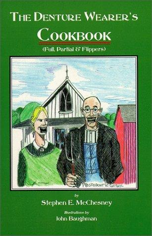 9780963633972: The Denture Wearer's Cookbook