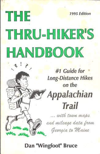 9780963634245: Thru Hikers Handbook