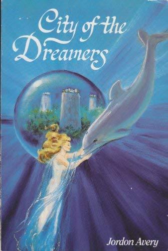 City of the Dreamers: Avery, Jordan