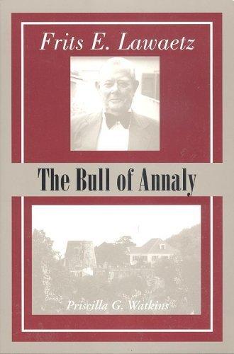 9780963639837: FRITS E. LAWAETZ The Bull of Annaly