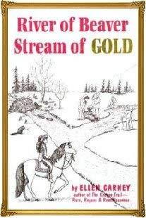 River of Beaver, Stream of Gold: Ellen Carney