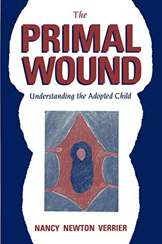 9780963648006: The Primal Wound: Understanding the Adopted Child