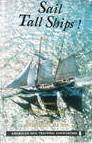 9780963648327: Sail Tall Ships: A Directory of Sail Training and Adventure at Sea