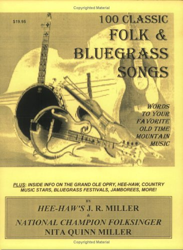 9780963650030: 100 Classic Folk & Bluegrass Songs... Words To Your Favorite Old Time Mountain Music