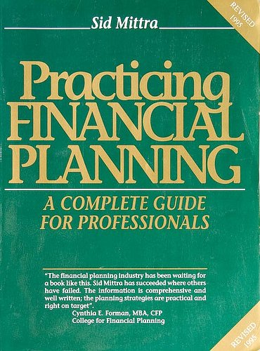 9780963652706: Practicing Financial Planning: A Complete Guide for Professionals