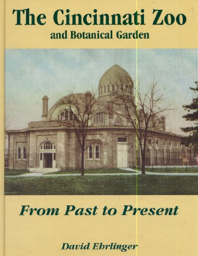 9780963655202: The Cincinnati Zoo and Botanical Garden: From past to present