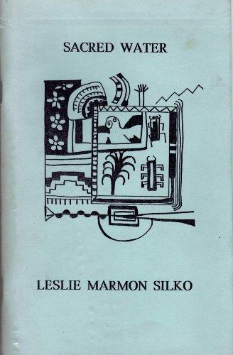 Sacred Water: Silko, Leslie Marmon