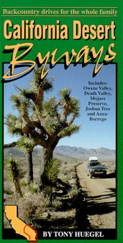 9780963656032 California Desert Byways Backcountry Drives For The
