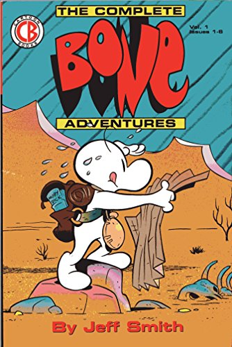 9780963660909: The Complete Bone Adventures 1 - Out from Boneville
