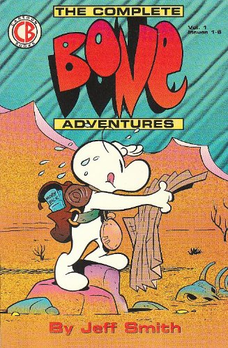 The Complete Bone Adventures: Jeff Smith