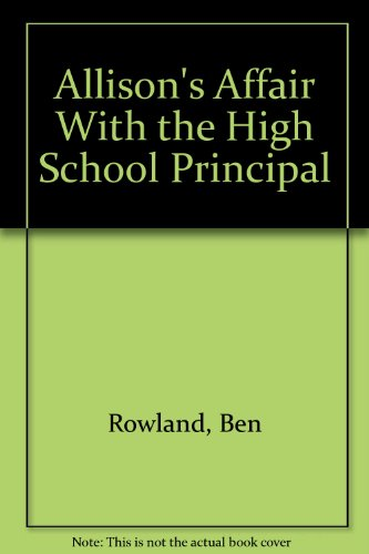 9780963663207: Allison's Affair With the High School Principal