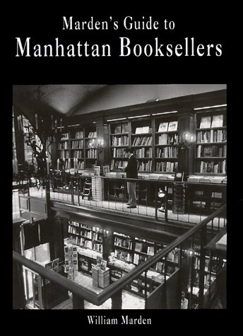 9780963664600: Marden's Guide to Manhattan Booksellers