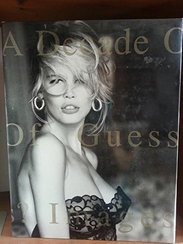 A Decade of Guess?: Images