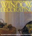 9780963675132: The Hunter Douglas Guide to Window Decorating : The Complete Reference for Designing Beautiful Window Treatments