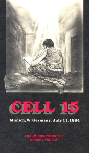 9780963677259: Cell 15, The Imprisonment of Ernest Angley (Munich, W. Germany, July 11, 1984)