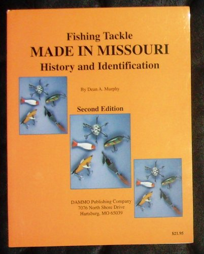 9780963680020: Fishing Tackle Made in Missouri: History and Identification