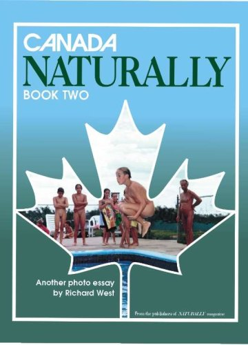 9780963680549: Canada Naturally Book Two (Canada Naturally, Book Two) by Richard West (2000-05-03)