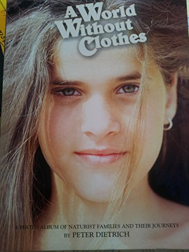 A World Without Clothes  Kindle edition by Peter Dietrich