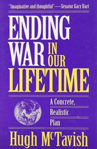 9780963686510: Ending War in Our Lifetime: A Concrete, Realistic Plan