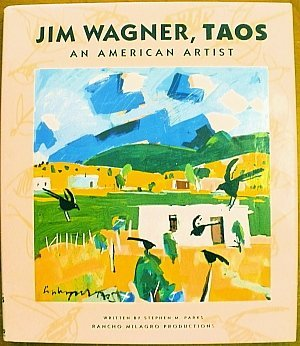 9780963689009: Jim Wagner, Taos: An American Artist