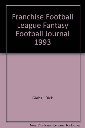 9780963689504: Franchise Football League Fantasy Football Journal 1993