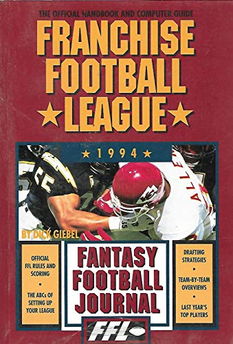 9780963689528: Franchise Football League Official Nineteen Ninety-Four Fantasy Football Journal