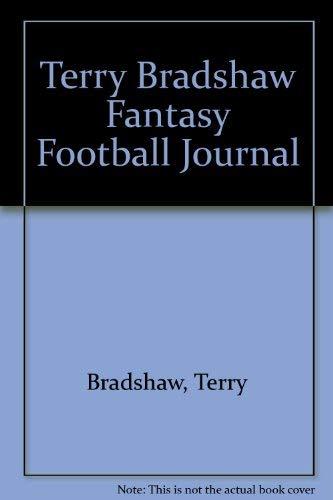 9780963689559: Terry Bradshaw Fantasy Football Journal
