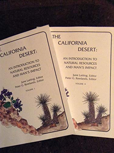 9780963690852: The California Desert: An Introduction to Natural Resources and Man's Impact