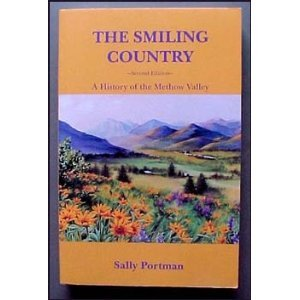 The smiling country: A history of the Methow Valley: Portman, Sally