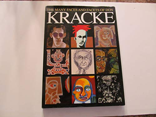9780963693297: The Many Faces and Facets of Don Kracke