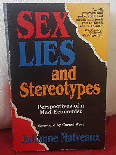 Sex, Lies and Stereotypes : Perspectives of: Julianne Malveaux