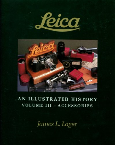 9780963697332: Leica An Illustrated History: Accessories: 3