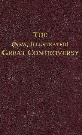 9780963697509: The (New, Illustrated) Great Controversy