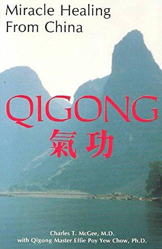 9780963697950: Miracle Healing from China...Qigong