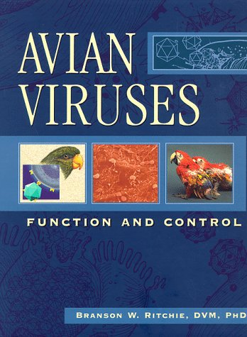 9780963699633: Avian Viruses: Function and Control