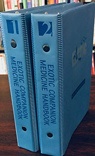 9780963699640: Exotic Companion Medicine Handbook for Veterinarians (2 Vol. Set)