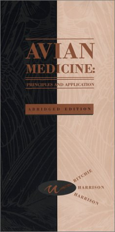 9780963699657: Avian Medicine: Principles and Application [ABRIDGED]