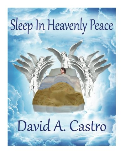 9780963700117: Sleep In Heavenly Peace: Chapter 3 of Understanding Supernatural Dreams According To The Bible, A Living Classic