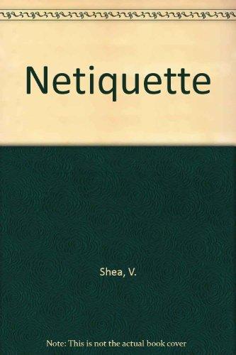 9780963702517: Netiquette