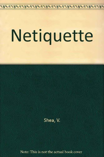 Netiquette: Shea, Virginia
