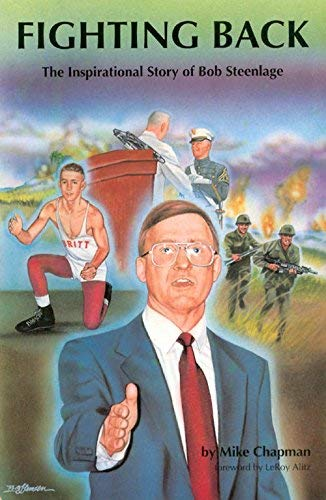 Fighting Back: The Inspirational Story of Bob: Mike Chapman