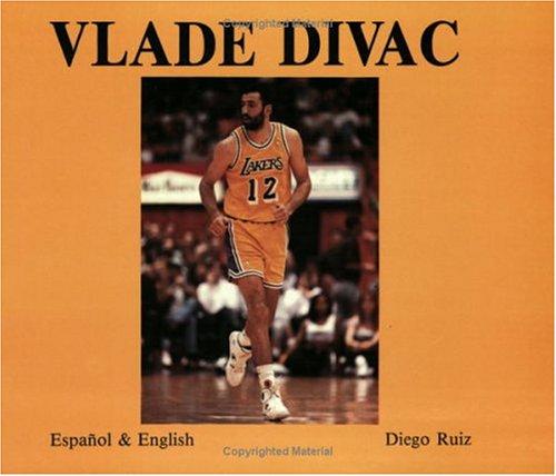 9780963706508: Vlade Divac [Paperback] by Ruiz, Diego